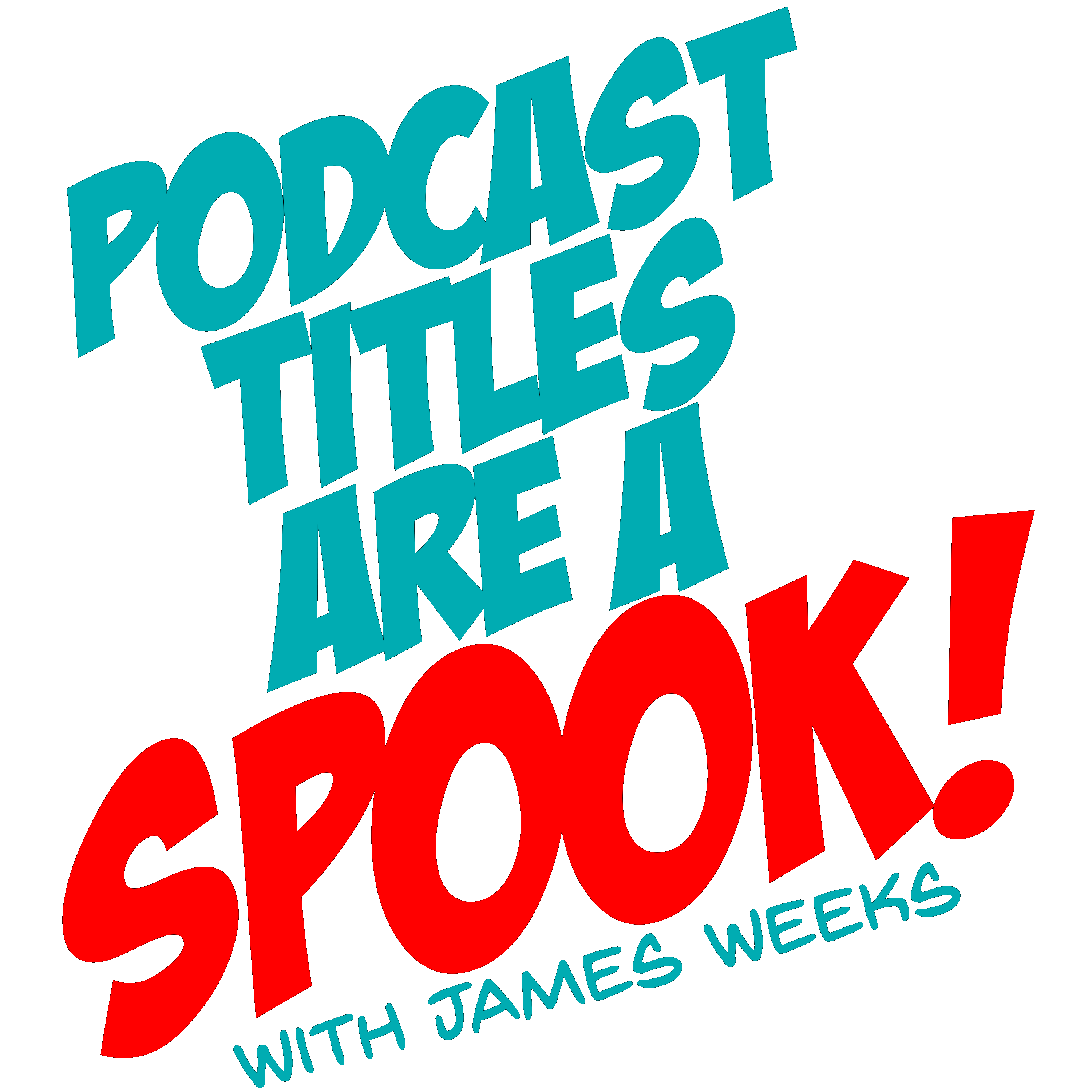 Podcast Titles are a Spook